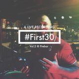 DJ Neno - #First30 Vol.2 At Prebar (Liverecording)