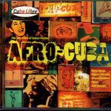 Afro Cuba  The Jazz Roots Of Afro Cuban Rhythm