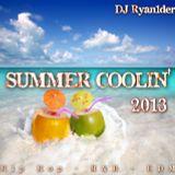 Summer Coolin' 2013