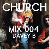CHURCH MIX | 004 - Dave B