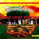 FIRST LIGHT DUB MIX- RESCATANDO LA RAIZ VOL 2 (promotional Mix) www.desdeelghetto.blogspot.com