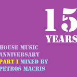 15 Years House Part 1