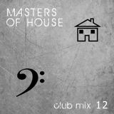Masters of House [club mix 12]
