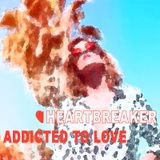 Heartbreaker Essentials | Vol. I - Addicted to Love