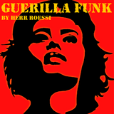 Guerilla Funk: Dance Like It's '08