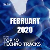 DI.FM Top 10 Techno Tracks February 2020