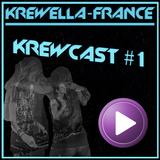 Krewella-France - Krewcast #1