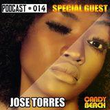 CandyBeach Records Presents Podcast #0014 15.02.2017 SPECIAL GUEST José Torres (sp)