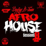 DeeJay B-Town - Afro House Sessions Vol 8