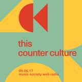 this counter culture #12 at music society web radio