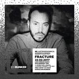 Fracture (Astrophonica) @ DJ Mag Bunker #6