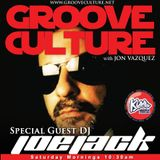 Groove Culture with Guest Dj JoeJack 25 07 2013