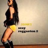 Zooma's SEXY REGGAETON 2