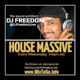 """DJ Freedom's """"House Massive: Soulful House Edition Part 1"""" (2018 smooth journey)"""