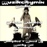 Marky Boi - Muzikcitymix Radio - Urban Funked Grooves