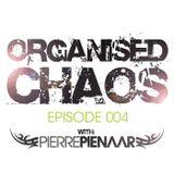 Pierre Pienaar - Organised Chaos EP 004