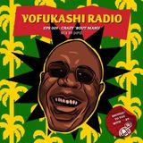 YOFUKASHI RADIO EPS 009: Crazy 'Bout Manu