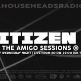 Citizen K - Live Wed 18th Oct 2018 - Amigo Sessions on www.househeadsradio.com