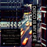 Disco Is My Life (DJ Zimmo Mix)