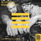 Long Play со Blasch & Nyn #53 (2015.12.24)