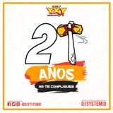 Reggaeton Sucio Mix (21 Años YXY 105.7) By Dj Garfields I.R.