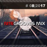 :: nitegrooves mix | Deep House, Tech House & Progressive House | 08/2017