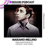 Mariano Mellino - Degori podcast [Episode 22]