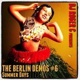 DJ Roger C - The Berlin Demos #6 - Summer Days
