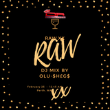 RAW xx 1.0 DJ Mix by OLU-SHEGS