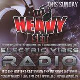 S5 Electric Vibes Radio w/ DJ HeavySet