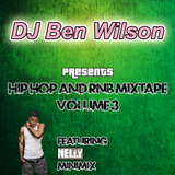 HIP HOP & R&B MIXTAPE VOLUME 3 (Featuring Nelly Minimix)