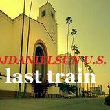 last train (RENFE MIX) Featuring DJDANIELSUN U.S. as THE DISCO PUSHER