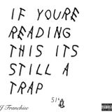 If You're Reading This, It's Still A Trap
