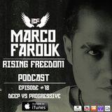 Rising Freedom Show Episode #18 Deep Vs Progressive