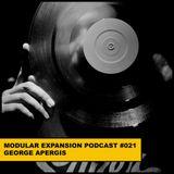 MODULAR EXPANSION PODCAST #021 | GEORGE APERGIS