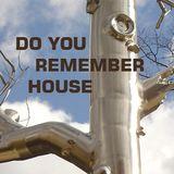 DJ Dacha - Do You Remeber House - MTG20