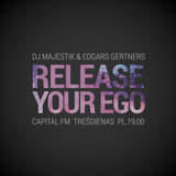 RELEASE YOUR EGO 04.03.2015.