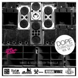 Thakilla's Dope Collection Vol VI