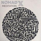 NomadX 'Meditation' Chillout Set