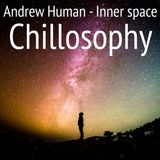 "Andrew Human - Inner space ""Chillosophy"" 2019-03-04"