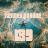 # Rendǝz-Groove n°139 #