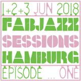 FABJAZZ - EPISODE ONE - 1+2+3 JUNE 2018
