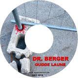 """dr. berger - """"gudde laune"""" (july 2014)"""