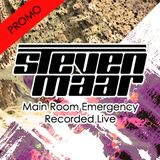 Steven Maar - Main Room Emergency [Recorded Live]