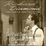 Richard Diamond Private Detective - The Plaid Overcoat Case (12-28-51)
