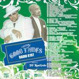 GOOD TIMES RADIO 8197 - DJ REALLYDO
