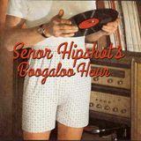Señor Hipshot's Boogaloo Hour