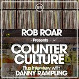 Rob Roar Presents Counter Culture. The Radio Show 014 - Guest Danny Rampling
