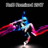 RNB REMIXES 2017 - summer madness