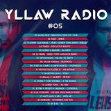 Yllaw Radio by Adrien Toma - Episode 05